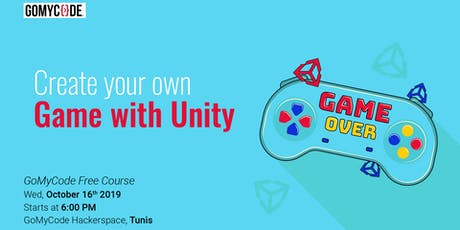 Create your own game with Unity billets