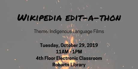 Wikipedia Edit-a-thon: Indigenous Language Films (IYIL2019 & IEW2019) tickets