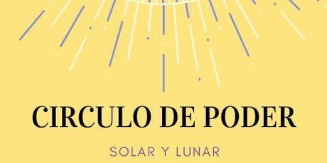CIRCULO DE PODER SOLAR Y LUNAR entradas