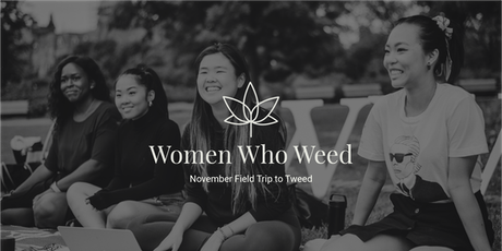Field Trip to Tweed with Women Who Weed tickets
