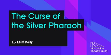 The Curse of The Silver Pharaoh tickets