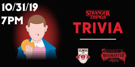 Stranger Things Pub Trivia - 2 Locations, 1 great evening!