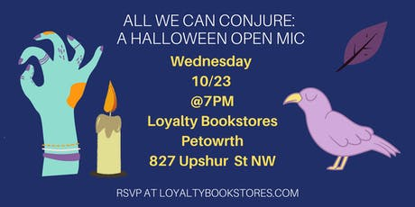 All We Can Conjure: A Halloween Open Mic tickets