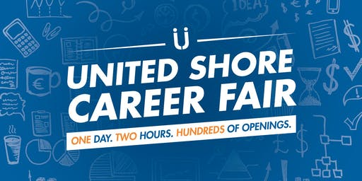United Shore Career Fair - October 23, 2019