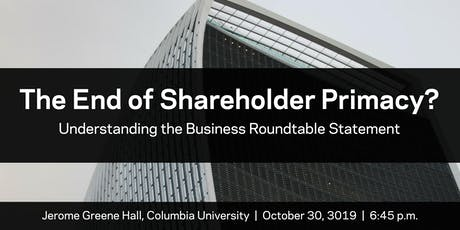 The End of Shareholder Primacy? tickets