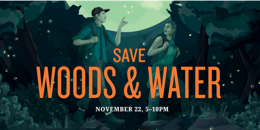 Save Woods & Water Party