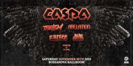 Rose Ent Presents CASPA w/ Thelem, Abelation, 6Blocc, JuJu Beats tickets