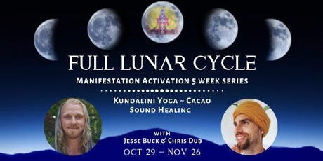 Full Lunar Cycle Kundalini Yoga Cacao Manifestation Activation Series tickets