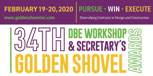 34th Annual DBE Workshop & Secretary's Golden Shovel Awards #GSA2020