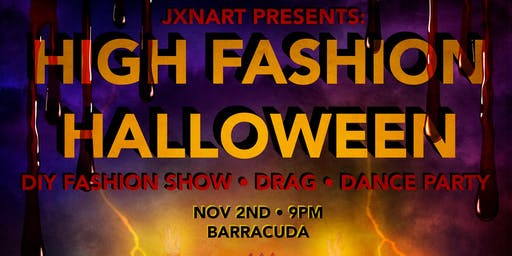 High Fashion Halloween @ Barracuda Austin