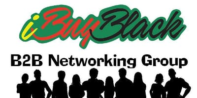 #iBuyBlack B2B Weekly Wednesday Conference Call (*Now on ZOOM*)