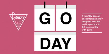 GO DAY!: Get Inspired, Dynasty Style tickets