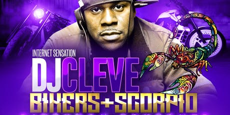 DJ Cleve Bikers + Scorpio Birthday Takeover tickets