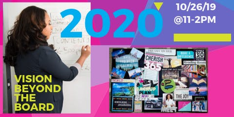 2020 Vision Beyond the Board!