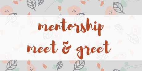 Mentorship Meet & Greet tickets