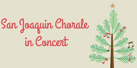 San Joaquin Chorale Christmas Concert tickets