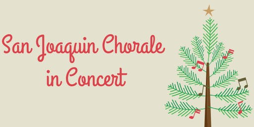 San Joaquin Chorale Christmas Concert