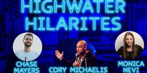 Highwater Hilarities: November 2nd with Cory Michaelis