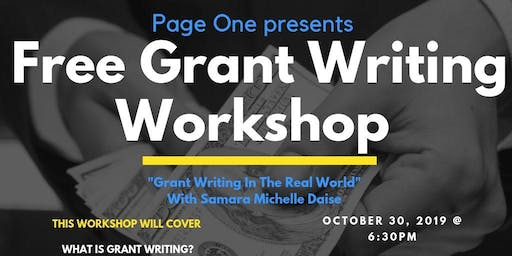 FREE Grant Writing Workshop: Grant Writing in the Real World