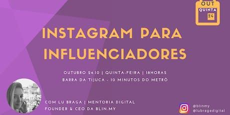 Instagram para Influenciadores ingressos