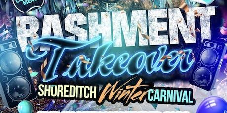 BASHMENT TAKEOVER - Shoreditch Winter Carnival tickets