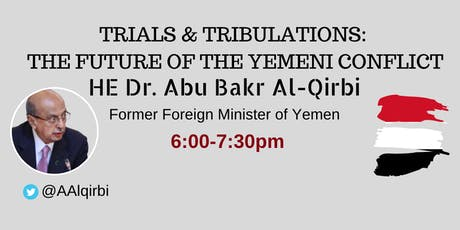 Trials & Tribulations:  The Future of the Yemeni Conflict tickets