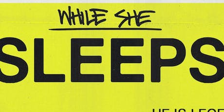 WHILE SHE SLEEPS / He Is Legend / Savage Hands tickets