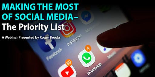 Making the Most of Social Media - The Priority List