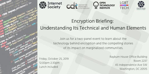 Encryption Briefing: Understanding Its Technical and Human Elements