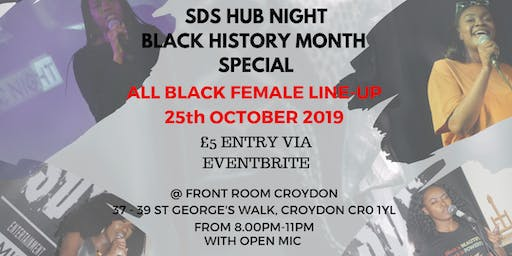 SDS Hub Night - Black History Month Special