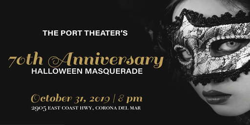 The New Port Theater 70th Anniversary Halloween Masquerade