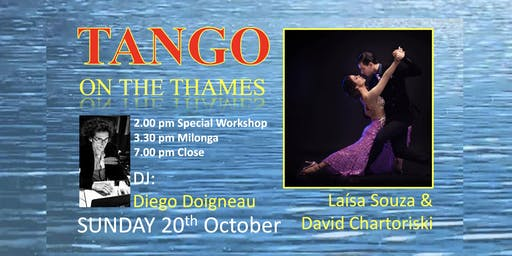9th Birthday of Tango on the Thames with Laísa Souza & David Chartoriski!