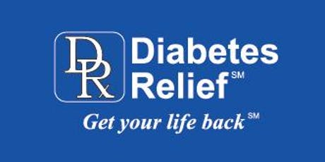 Diabetes Relief : A New Treatment for Diabetes and Insulin Resistance tickets