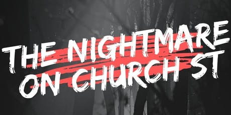 The Nightmare on Church Street tickets
