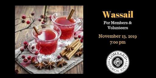 Wassail for Members & Volunteers
