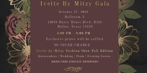 First Annual Ivette by Mitzy Gala