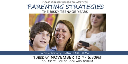 PARENTING STRATEGIES: The Risky Teenage Years