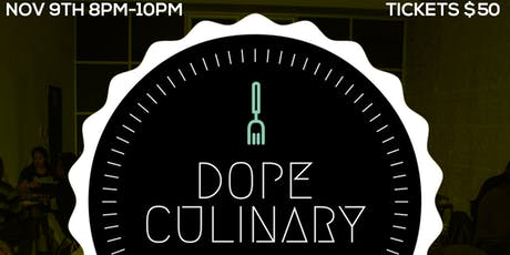 Dope Culinary Presents: Test Kitchen tickets