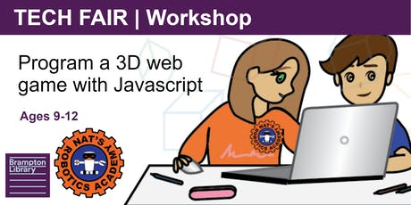 Tech Fair Workshop |  Program a 3D Game with Javascript (Ages 9-12) tickets