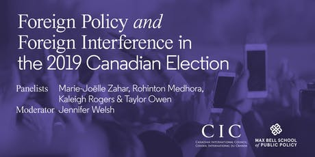 Foreign Policy and Foreign Interference in the 2019 Canadian Election tickets