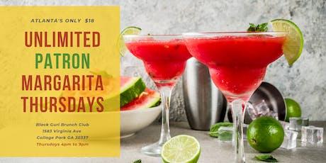 Unlimited Patron Margaritas $18 tickets