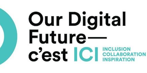 Our digital Future - C'est ICI