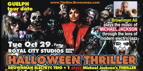 Halloween Thriller (Guelph) - MJ through the lens of electric-jazz, 7:30pm tickets