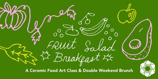 Fruit Salad Breakfast & Ceramics