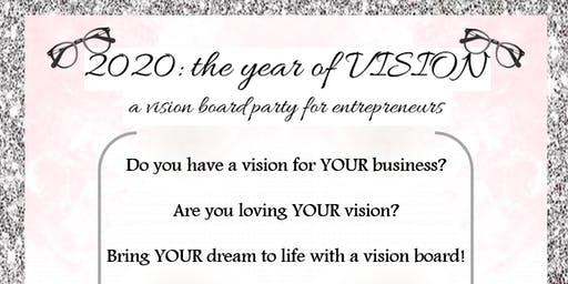 2020: the year of Vision, a vision board party for entrepreneurs