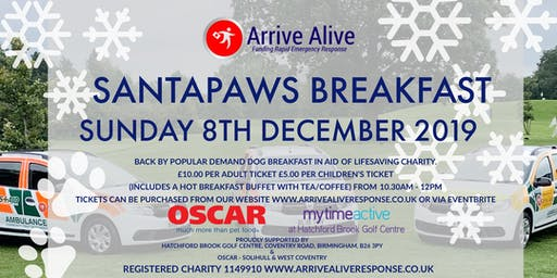 SANTAPAWS CHARITY BREAKFAST IN AID OF ARRIVE ALIVE