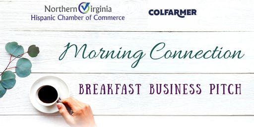 "Morning Connection ""Pitch Your Business Breakfast"""