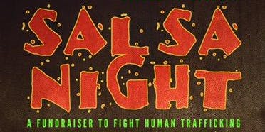 Salsa Night: Fundraiser to Fight Human Trafficking