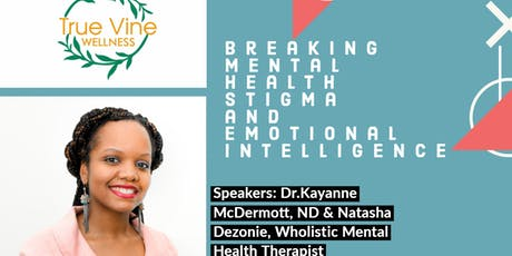 Breaking Mental Health Stigma and Emotional Intelligence tickets