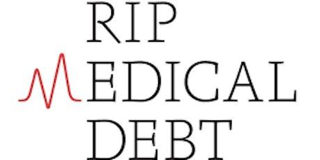 RIP Medical Debt Fundraiser tickets